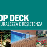 TOP DECK: UN CONNUBIO TRA NATURALEZZA E RESISTENZA